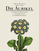 Wachsmuth, Brigitte;Nickig, Marion: Die Aurikel