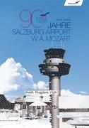 Leininger, Kurt W: 90 Jahre Salzburg Airport W....