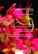Presley, Francois Maher: Asien. Sag immer ja zu...