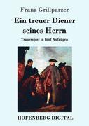 9783843082006 - Franz Grillparzer: Ein treuer Diener seines Herrn - Book