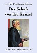 9783843082136 - Meyer, Conrad Ferdinand: Der Schuß von der Kanzel - Book