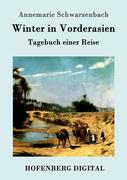 9783843082426 - Annemarie Schwarzenbach: Winter in Vorderasien - Book