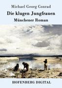 9783843082037 - Michael, Georg Conrad: Die klugen Jungfrauen - Book