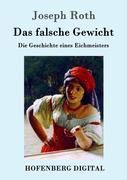 9783843082365 - Joseph Roth: Das falsche Gewicht - Book