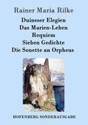 9783843082860 - Rilke, Rainer Maria: Duineser Elegien Das Marien-Leben Requiem Sieben Gedichte Die Sonette an Orpheus - Book