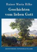 9783843082891 - Rainer Maria Rilke: Geschichten vom lieben Gott - Book