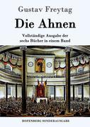 Freytag, Gustav: Die Ahnen