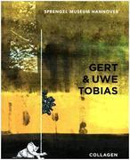 Tobias, Uwe;Tobias, Gert: Gert Uwe Tobias: Coll...
