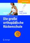 Wottke,  Dietmar: Die große orthopädische Rückenschule