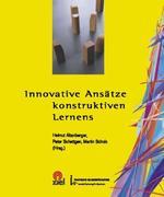 Innovative Ansätze konstruktiven Lernens