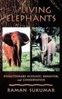 Sukumar,  Raman: The Living Elephants