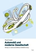 Canzler, Weert: Automobil und moderne Gesellschaft