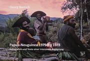 Bartsch, Georg: Papua-Neuguinea 1975 bis 1978