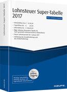 Lohnsteuer-Supertabelle 2017 plus Onlinezugang