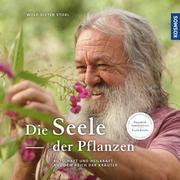 Storl, Wolf-Dieter: Die Seele der Pflanzen