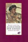 Fox,  Robin Lane: Alexander der Große