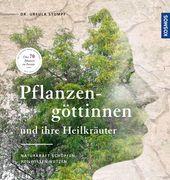 Stumpf, Ursula: Pflanzengöttinnen und ihre Heil...