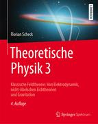 Scheck, Florian: Theoretische Physik 3