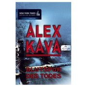 Kava, Alex: Blutspur des Todes