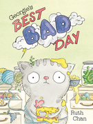 Ruth Chan: Georgie´s Best Bad Day
