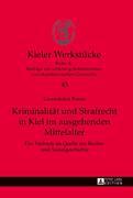 Peters, Gwendolyn: Kriminalität und Strafrecht ...