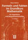 Vetters,  Klaus: Formeln und Fakten im Grundkurs Mathematik