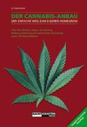 Lizermann, Lark-Lajon: Der Cannabis - Anbau