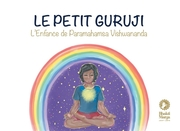 9783940381835 - Bhakti Marga Publications: Le petit Guruji - Livre