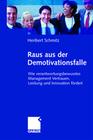 Schmitz,  Heribert: Raus aus der Demotivationsfalle
