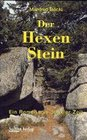 Böckl,  Manfred: Der Hexenstein