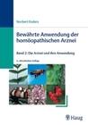 Enders,  Norbert: Bewährte Anwendung der homöopathischen Arznei 2