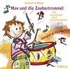 Meyer, Gerhard A.: Max und die Zaubertrommel 2 CDs