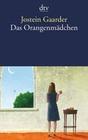 Gaarder,  Jostein: Das Orangenmädchen