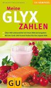 Grillparzer, Marion: Meine GLYX-Zahlen