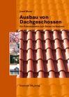 Maier,  Josef: Ausbau von Dachgeschossen