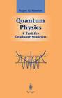 Newton,  R. G.: Quantum Physics