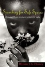 Chancy,  Myriam J. A.: Searching for Safe Spaces PB
