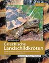 Rogner,  Manfred: Griechische Landschildkröten