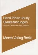 Jeudy, Henri-Pierre: Stadterfahrungen