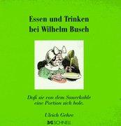 Busch, Wilhelm: Essen und Trinken bei Wilhelm Busch