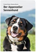 Steiner, Yvonne: Der Appenzeller Sennenhund