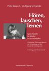 Küspert,  Petra;Schneider,  Wolfgang: Hören, lauschen, lernen. Box mit Anleitung und Arbeitsmaterial