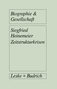 Heinemeier, Siegfried: Zeitstrukturkrisen