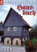 Oberlausitzer Hausbuch 2006