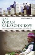 Orth, Gudrun: Qat Koran Kalaschnikow