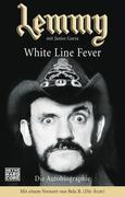 Garza, Janiss: Lemmy - White Line