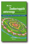 Krowatschek,  Dieter;Hengst,  Uta: Mit dem Zauberteppich unterwegs