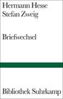 Hesse,  Hermann;Zweig,  Stefan: Briefwechsel