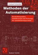 Schnieder, Eckehard: Methoden der Automatisierung