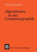 Rauber, Thomas: Algorithmen in der Computergraphik